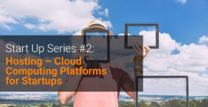 Start-Up-Series-#2-cloud-computing