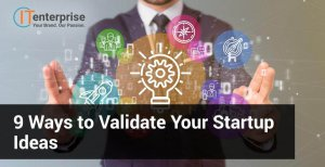9_Ways_to_Validate_Your_Startup_Ideas_v1-min