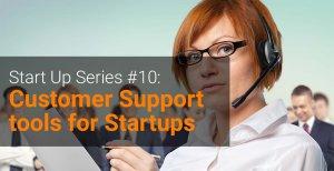 Start_Up_Series_#10__Customer_Support_for_Startups