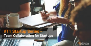 11-Team-Collaboration-for-Startups