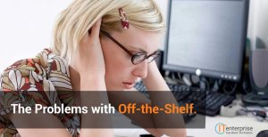 The-Problems-with-Off-the-Shelf