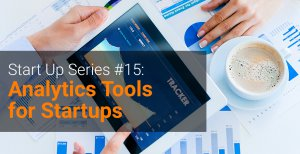 Start_Up_Series_#15_Analytics_Tools_for_Startups