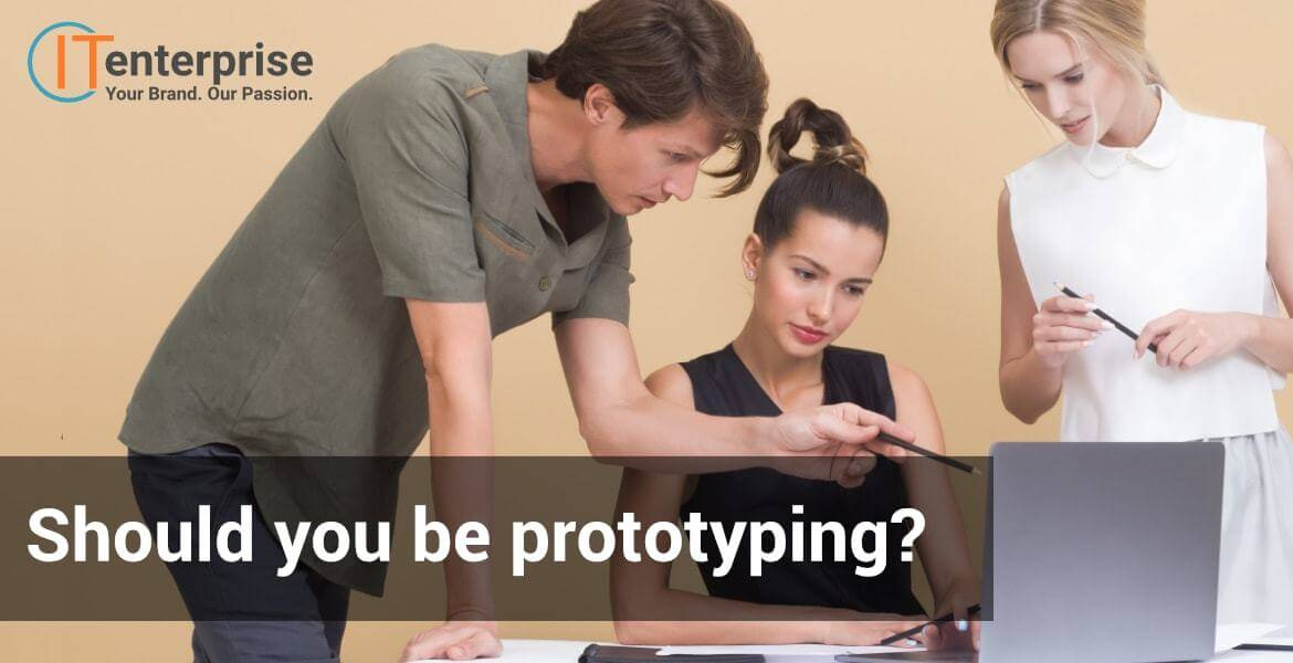 Should_you_be_prototypin-min