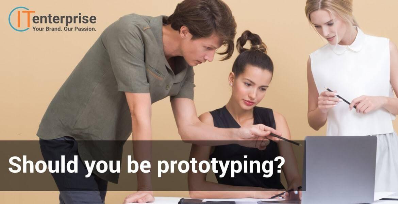 Do I need a software prototype?