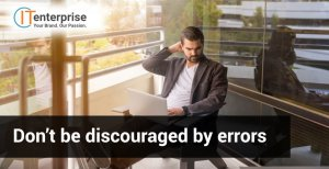 Don't be discouraged by errors-min