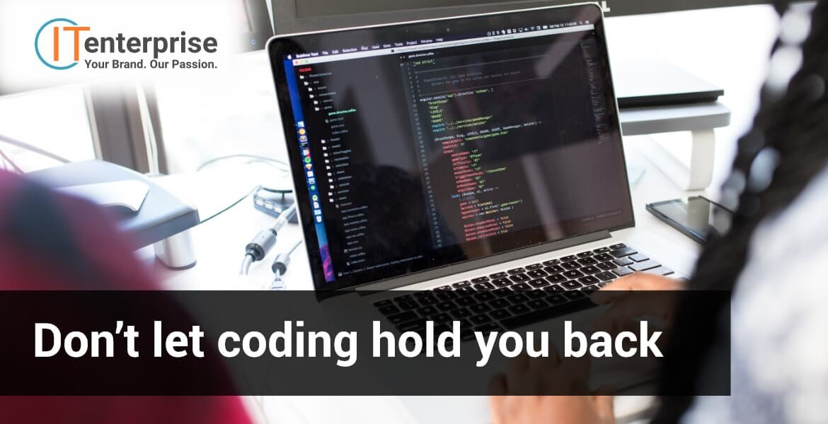 Don't let coding hold you back-min