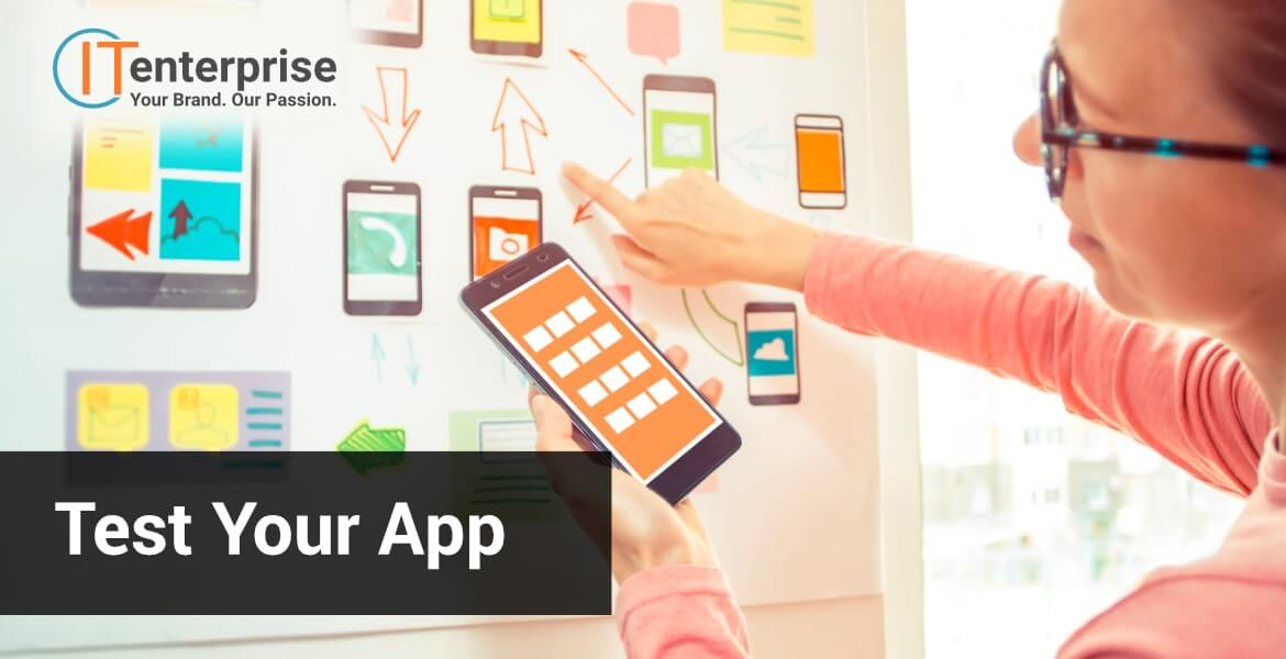 Test your app to maximise your success and create a better application