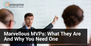 Marvellous MVPs What They Are and Why You Need One-min