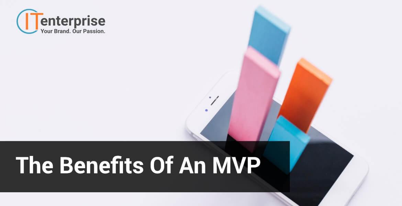 The Benefits of an MVP-min