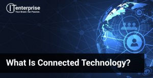 What is Connected Technology-min