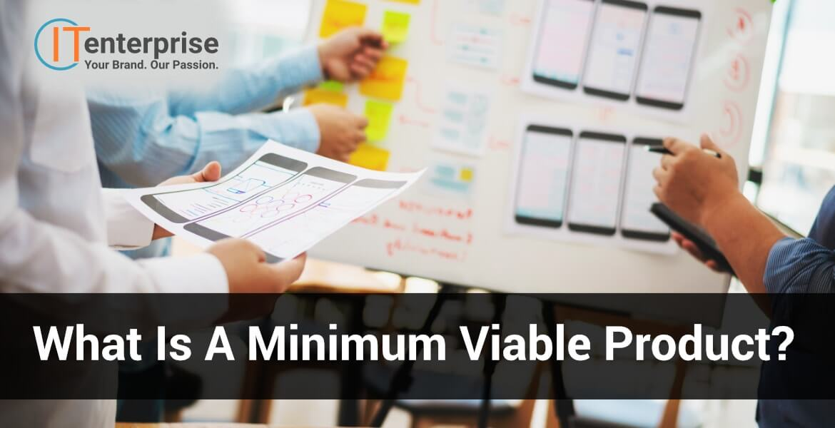 Find out what is a minimum viable product