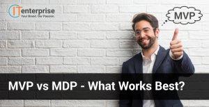 MVP vs MDP - What Works Best-min