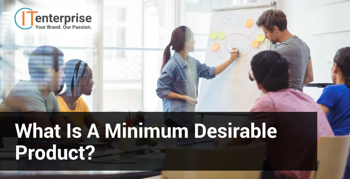 What is a Minimum Desirable Product