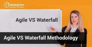 Agile VS Waterfall Methodology-min