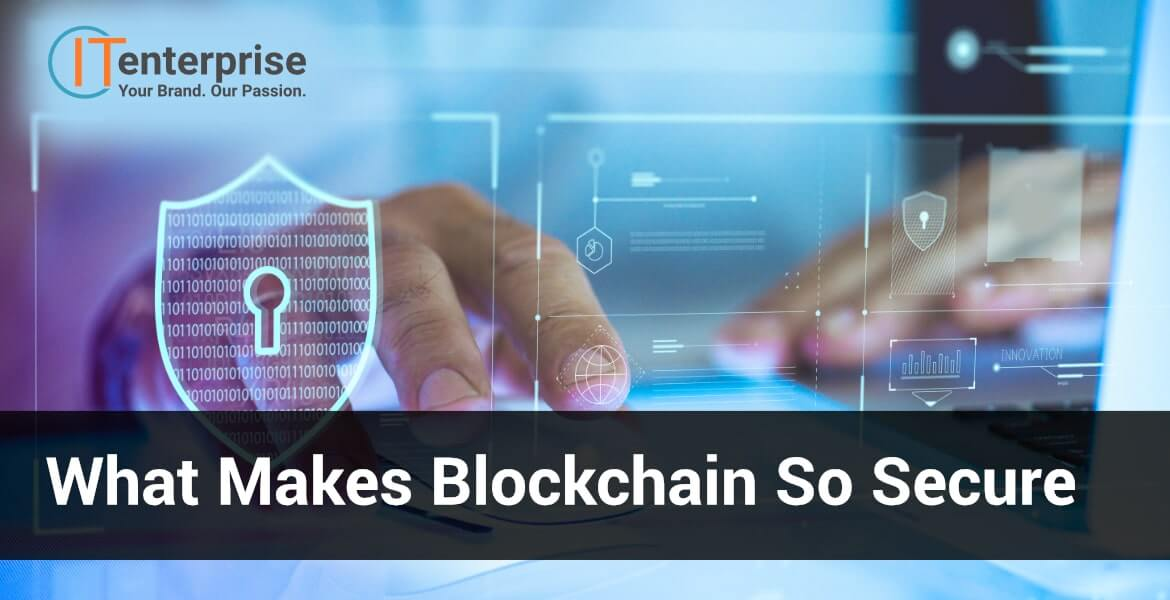 What Makes Blockchain So Secure
