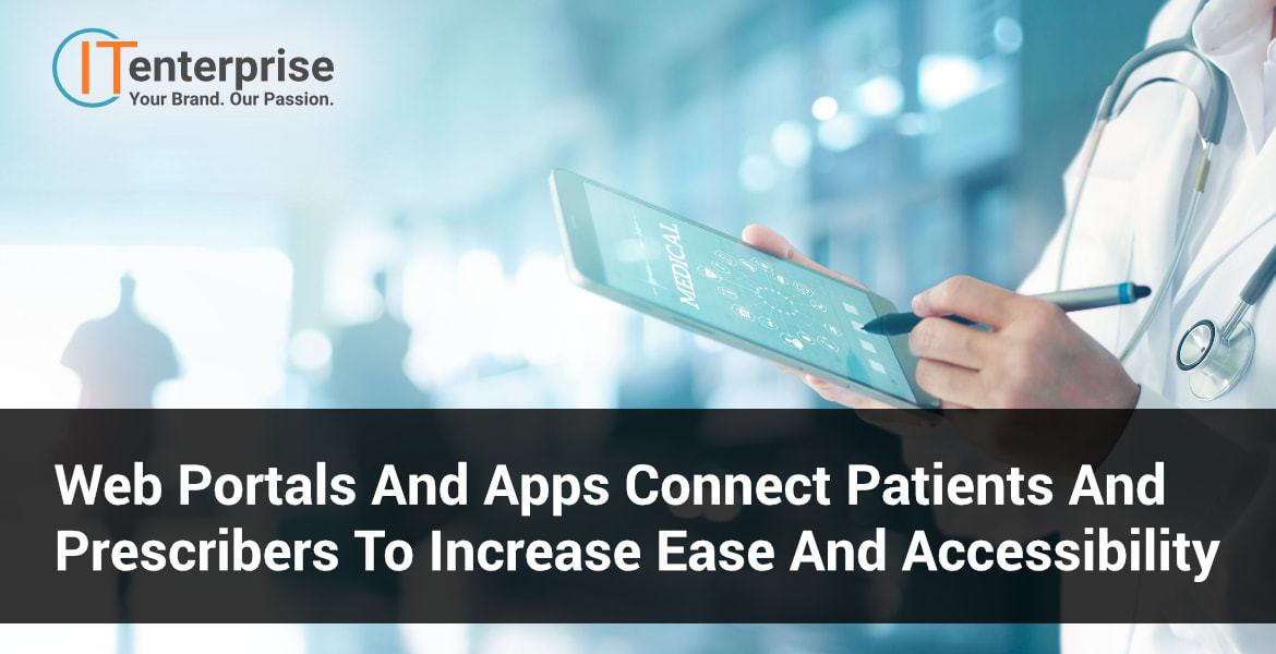 Web Portals and Apps Empower Patients' to Manage their health