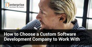 considerations for custom software development companies