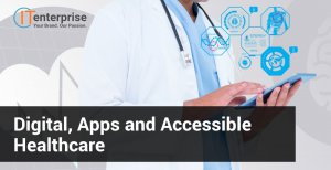 Digital, Apps and Accessible Healthcare-min