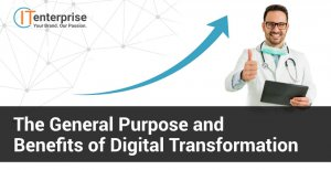 The General Purpose and Benefits of Digital Transformation-min