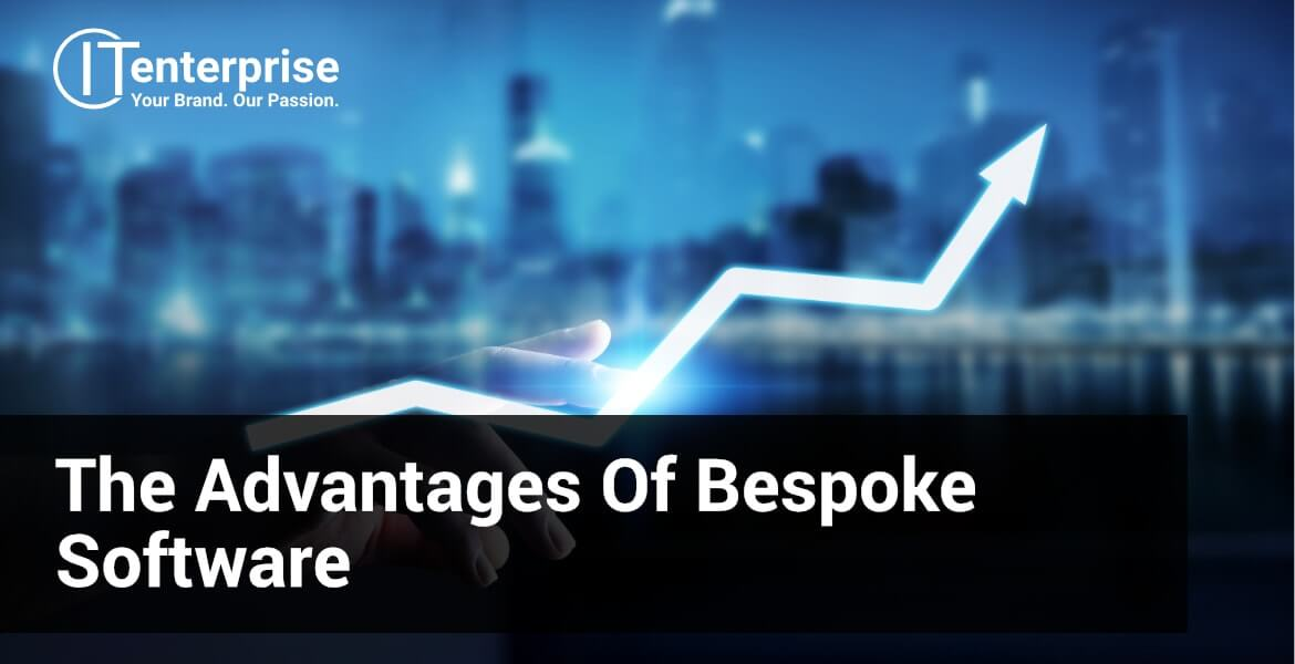 What are the advantages of bespoke sofware