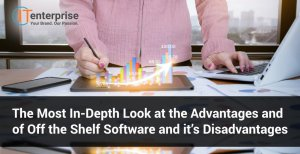 The Most In-Depth Look at the Advantages and of Off the Shelf Software and it's Disadvantages-min