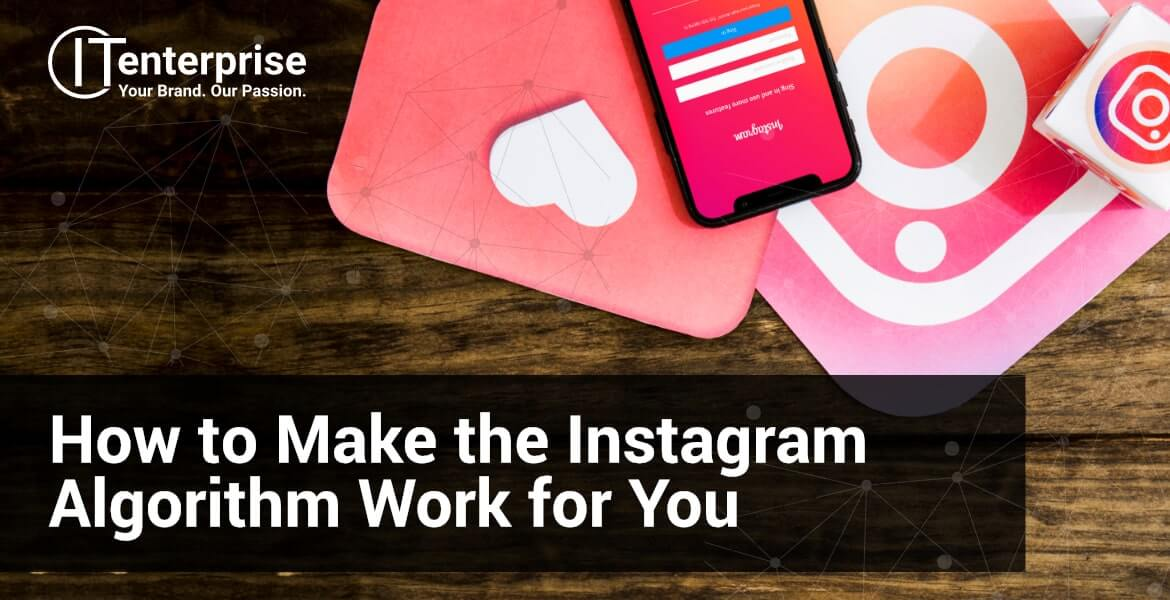 How to Make the Instagram Algorithm Work for You-min