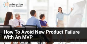 How to Avoid New Product Failure With an MVP-min