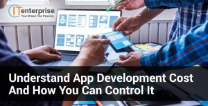 Understand App Development Cost and How You Can Control It-min