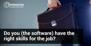 Do you (the software) have the right skills for the job-min