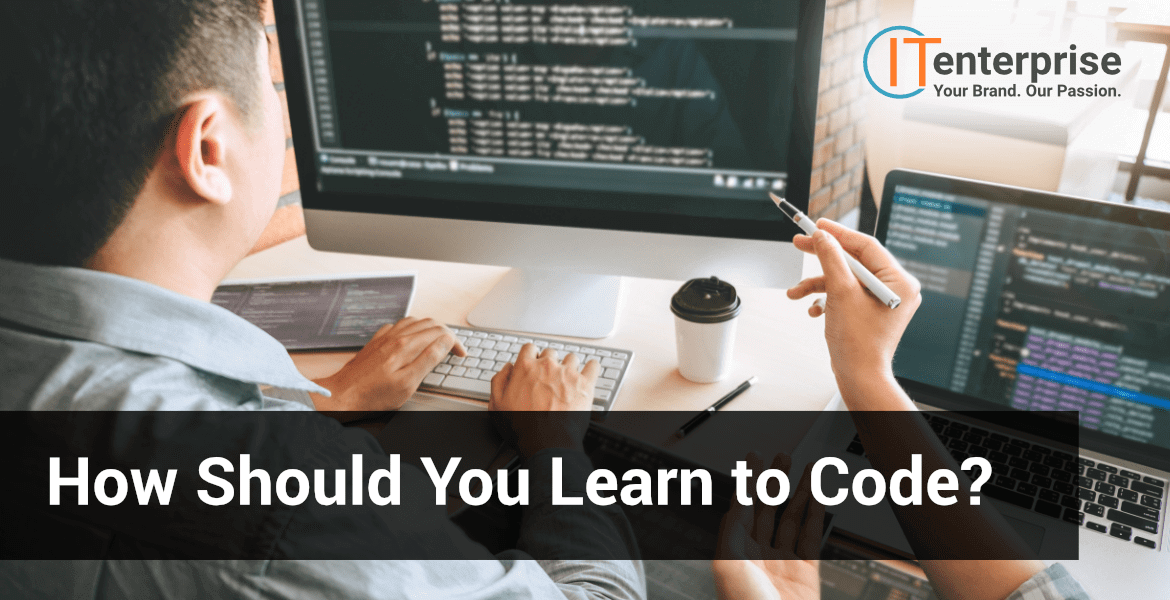 How Should You Learn to Code-min