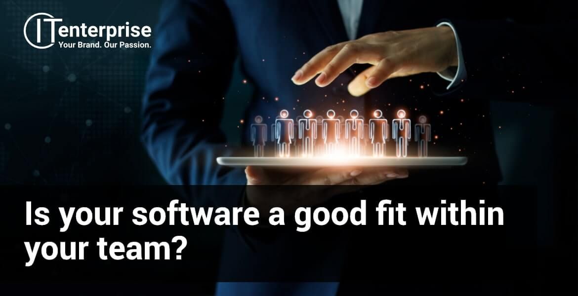 Is your software a good fit within your team-min