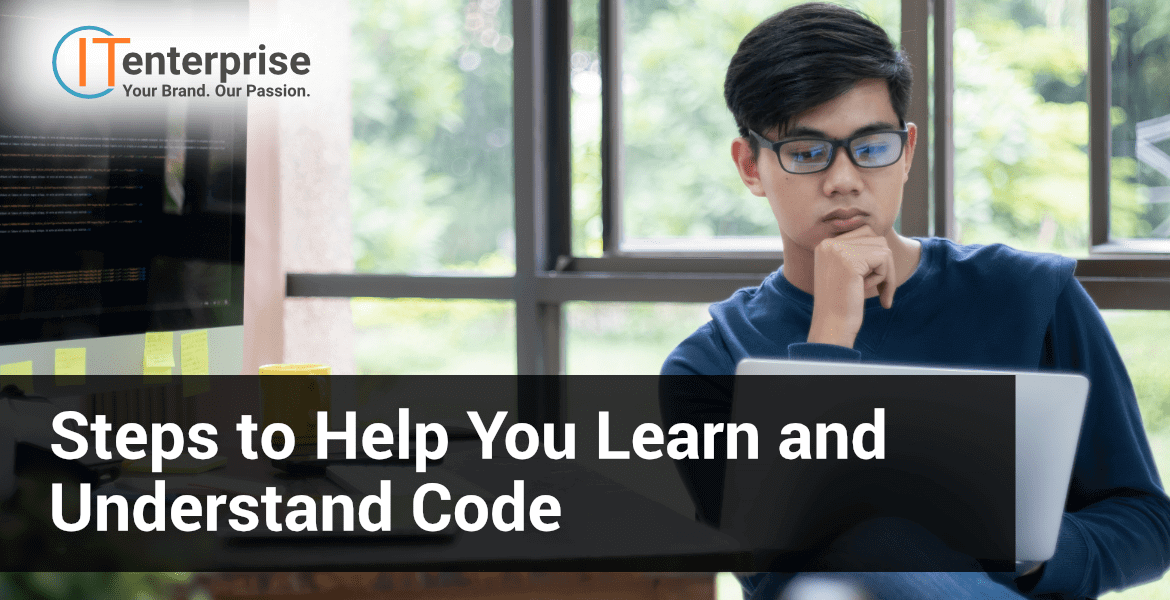 Steps to Help You Learn and Understand Code-min