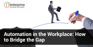 Automation in the Workplace How to Bridge the Gap-min